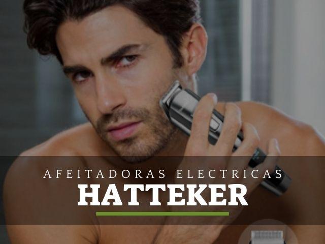 las mejores afeitadoras electricas hatteker